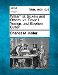 William B. Sickels and Others, vs. David L. Youngs and Stephen Cutter