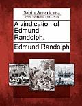 A Vindication of Edmund Randolph.
