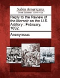 Reply to the Review of the Memoir on the U.S. Artillery: February, 1852.