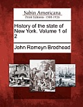 History of the State of New York. Volume 1 of 2