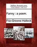 Fanny: A Poem.