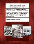 Reminiscences of a Trans-Atlantic Traveller: Being a Sketch of Fourteen Months' Residence in North America, in the Years 1831-32: Interspersed with St