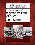 The Historical Register. Volume 24 of 25