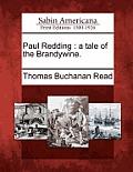 Paul Redding: A Tale of the Brandywine.