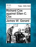 Richard Cox Against Ellen C. Cox