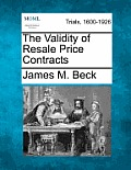 The Validity of Resale Price Contracts