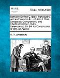 Between DeWitt C. Blair, Individually, and as Executor &c., of John I. Blair, Deceased, Complainant, and Charles Scribner, Et Als., Defendants.} on Bi