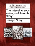 The Miscellaneous Writings of Joseph Story.