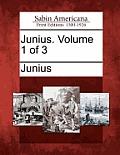 Junius. Volume 1 of 3