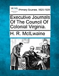 Executive Journals of the Council of Colonial Virginia.