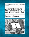 Documents Relating to the Colonial History of the State of New York.
