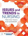 Issues and Trends in Nursing: Practice, Policy and Leadership [With Access Code]
