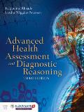 Advanced Health Assessment and Diagnostic Reasoning: Includes Navigate 2 Premier Access