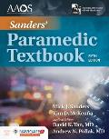 Sanders' Paramedic Textbook Includes Navigate 2 Essentials Access