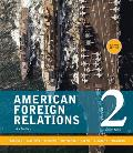 American Foreign Relations Volume 2 Since 1895