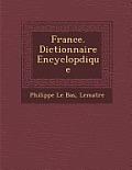 France. Dictionnaire Encyclop Dique