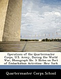 Operations of the Quartermaster Corps, U.S. Army, During the World War, Monograph No. 3: Notes on Port of Embarkation Activities- New York