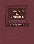 Lehrbuch Der Pandekten...