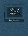 Le Batteur D' Strade, Volume 3