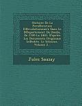 Histoire de La Pers Ecution R Evolutionnaire Dans Le D Epartement Du Doubs, de 1789 La 1801: D'Aprles Les Documents Originaux in Edits. Le Schisme, Vo