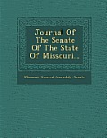 Journal of the Senate of the State of Missouri...