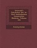 Schmidt's Jahrb Cher Der In- Und Ausl Ndischen Gesammten Medicin, Volume 105
