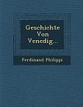 Geschichte Von Venedig...