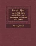 Neuester Haus-Vertrag Des Rheingr Flichen Grumbach- Und Rheingrafensteinischen Hauses