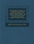 Correspondance de Leibniz Avec L' Lectrice Sophie de Brunswick-Lunebourg: Petite-Fille de Jacques Ier Roi D'Angleterre, N E Princesse Palatine Du Rhin