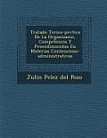 Tratado Te Rico-PR Ctico de La Organizaci N, Competencia y Procedimientos En Materias Contencioso-Administrativas