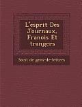 L'Esprit Des Journaux, Fran OIS Et Trangers