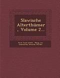 Slawische Alterthumer, Volume 2...