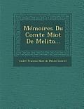 Memoires Du Comte Miot de Melito...