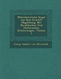 Mittelalterliche Siegel Aus Dem Erzstift Magdeburg: Mit Heraldischen Und Historischen Erl Uterungen, Volume 1