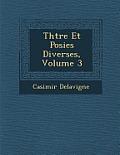 Th Tre Et Po Sies Diverses, Volume 3