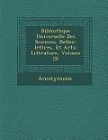 Biblioth Que Universelle Des Sciences, Belles-Lettres, Et Arts: Litt Rature, Volume 26