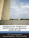 Employment: Analysis of Haccp Costs and Benefits: Rced-96-62r