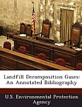 Landfill Decomposition Gases: An Annotated Bibliography