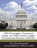 Eeo Oversight: Functional Study of Gao's Career Ladder Promotional Process: Pab-88-1