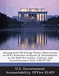 Aboveground Oil Storage Tanks: Observations on EPA's Economic Analyses of Amendments to the Spill Prevention, Control, and Countermeasure Rule: Gao-0