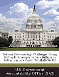 Defense Outsourcing: Challenges Facing Dod as It Attempts to Save Billions in Infrastructure Costs: T-Nsiad-97-110