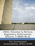 OSHA: Potential to Reform Regulatory Enforcement Efforts: T-Hehs-96-42