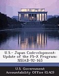 U.S.- Japan Codevelopment: Update of the Fs-X Program: Nsiad-92-165