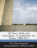 Qi Story Tools and Techniques: A Guidebook for Teams: TQM-92-2