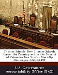 Charter Schools: New Charter Schools Across the Country and in the District of Columbia Face Similar Start-Up Challenges: Gao-03-899