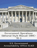 Government Operations: Editorial Style Manual: Oimc-91-3