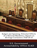 Budget and Spending: Potential Effects of a National Mandatory Deposit on Beverage Containers: Pad-78-19