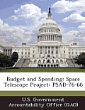 Budget and Spending: Space Telescope Project: Psad-76-66