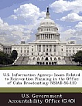 U.S. Information Agency: Issues Related to Reinvention Planning in the Office of Cuba Broadcasting: Nsiad-96-110