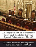 U.S. Department of Commerce: Coast and Geodetic Survey: Special Publications, No. 67